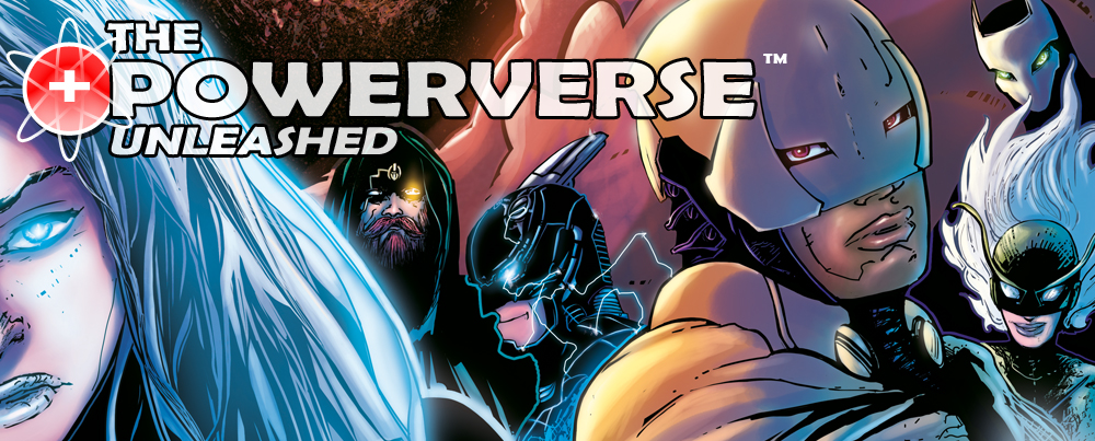 THE POWERVERSE UNLEASHED